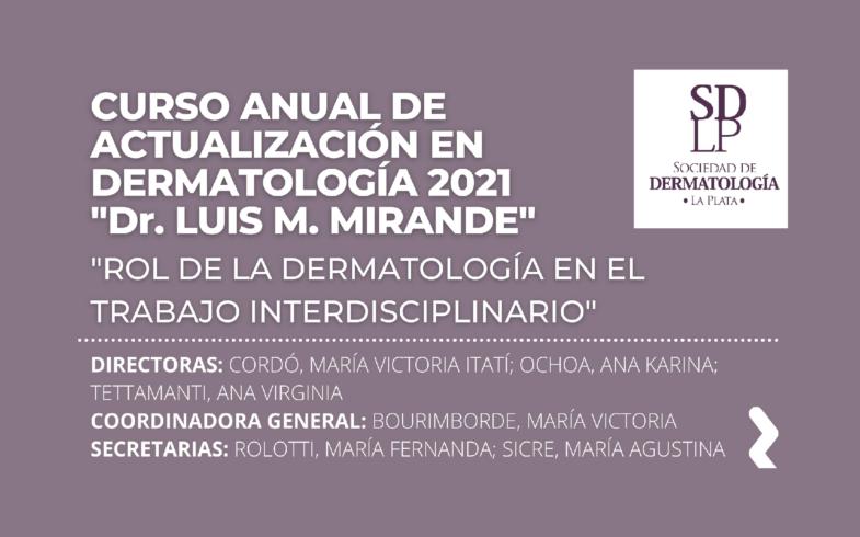 CURSO ANUAL DE ACTUALIZACIÓN EN DERMATOLOGÍA 2021